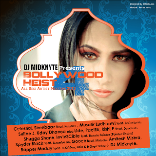 Bollywood Heist 4 - All Desi Artist Mixtape by DJ Midknyte