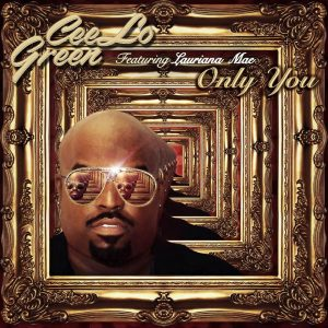 Cee-Lo_Only You