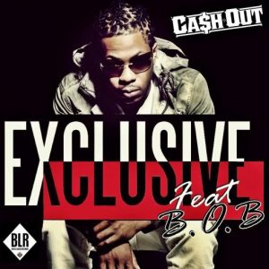 cash-out-exclusive-feat-bob