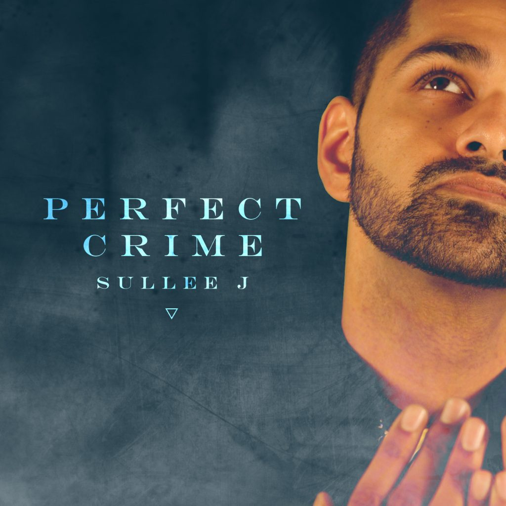 Perfect Crime by Sullee J [Official Music Video]