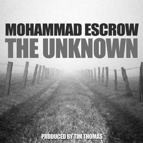 Mohammad Escrow - The Unknown
