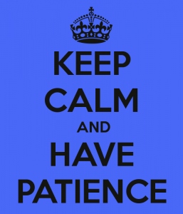 keep-calm-and-have-patience-24