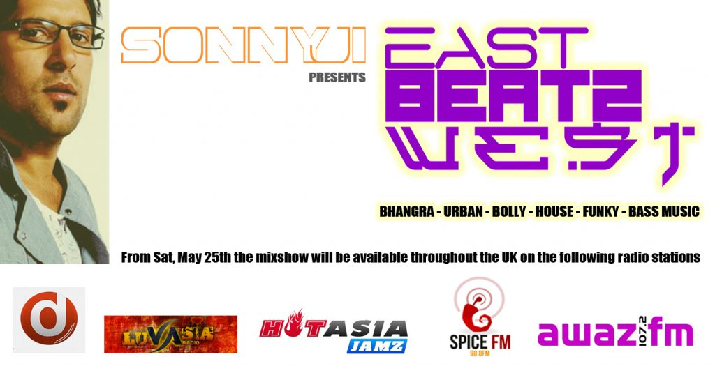 PRESS RELEASE Former BBC Asian Network DJ Sonnyji starts syndication of online radio show 'East Beatz West' to UK stations