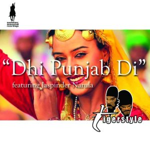 Dhi Punjab Di - Tigerstyle OUT NOW