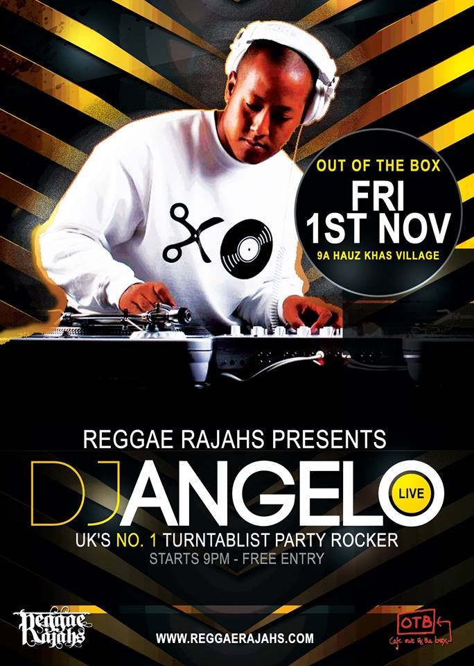 Reggae Rajahs presents DJ ANGELO - UKs No1 Party Rocker