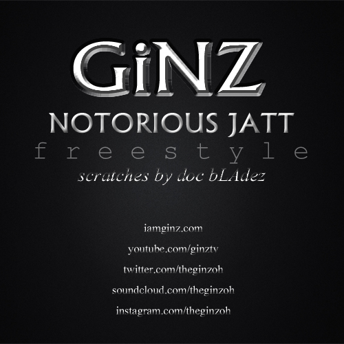 ginz-notoriousjatt-freestyle