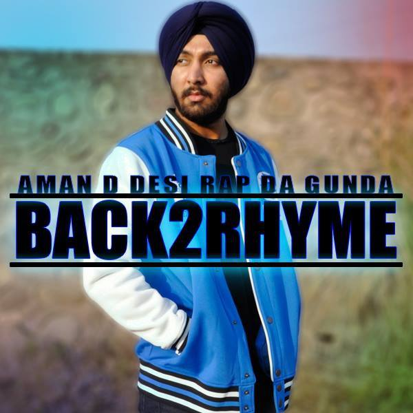 Back 2 Rhyme - Aman D