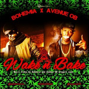 Wake N Bake - BOHEMIA x Avenue OB (Coming Soon) - desi hip hop