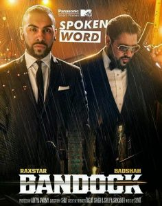 bandook-raxstar-badshah-panasonic-mobile-mtv-spoken-word-desihiphop-1