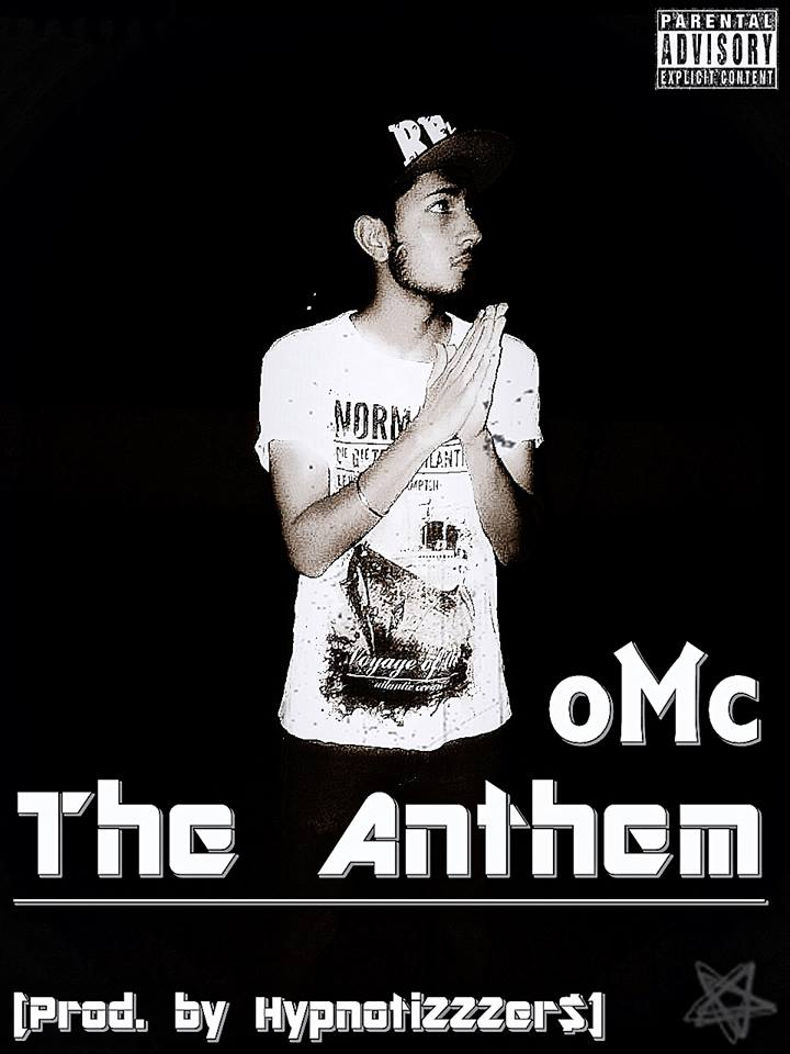 Om Choudhary - oMc - The Anthem (Music) desi hiphop