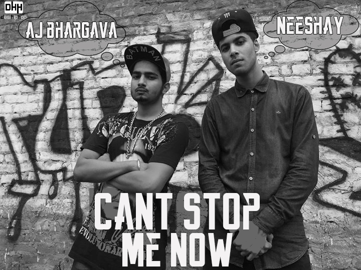 AJ-Bhargava-Neeshay-Can't-Stop-Me-Now-FINAL