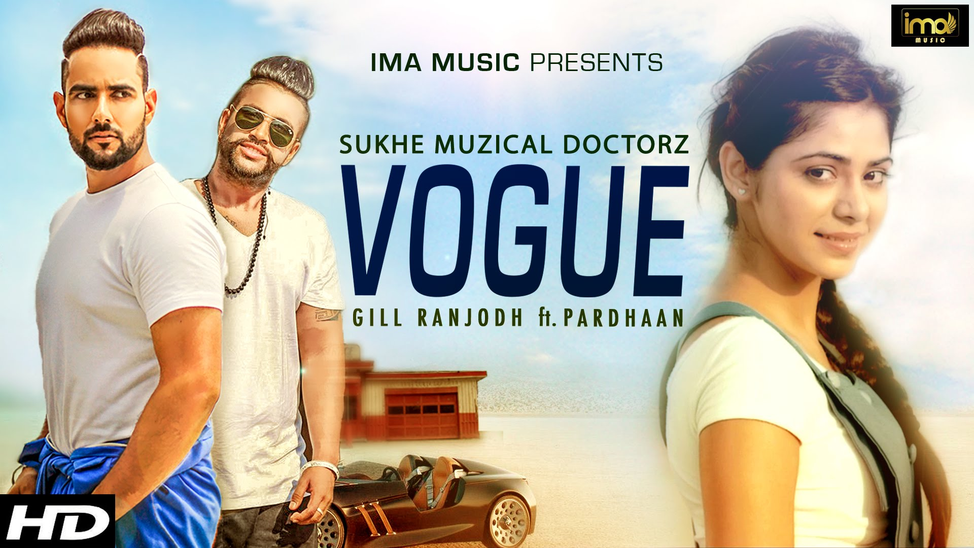 vogue pardhaan muzical doctorz gill ranjodh