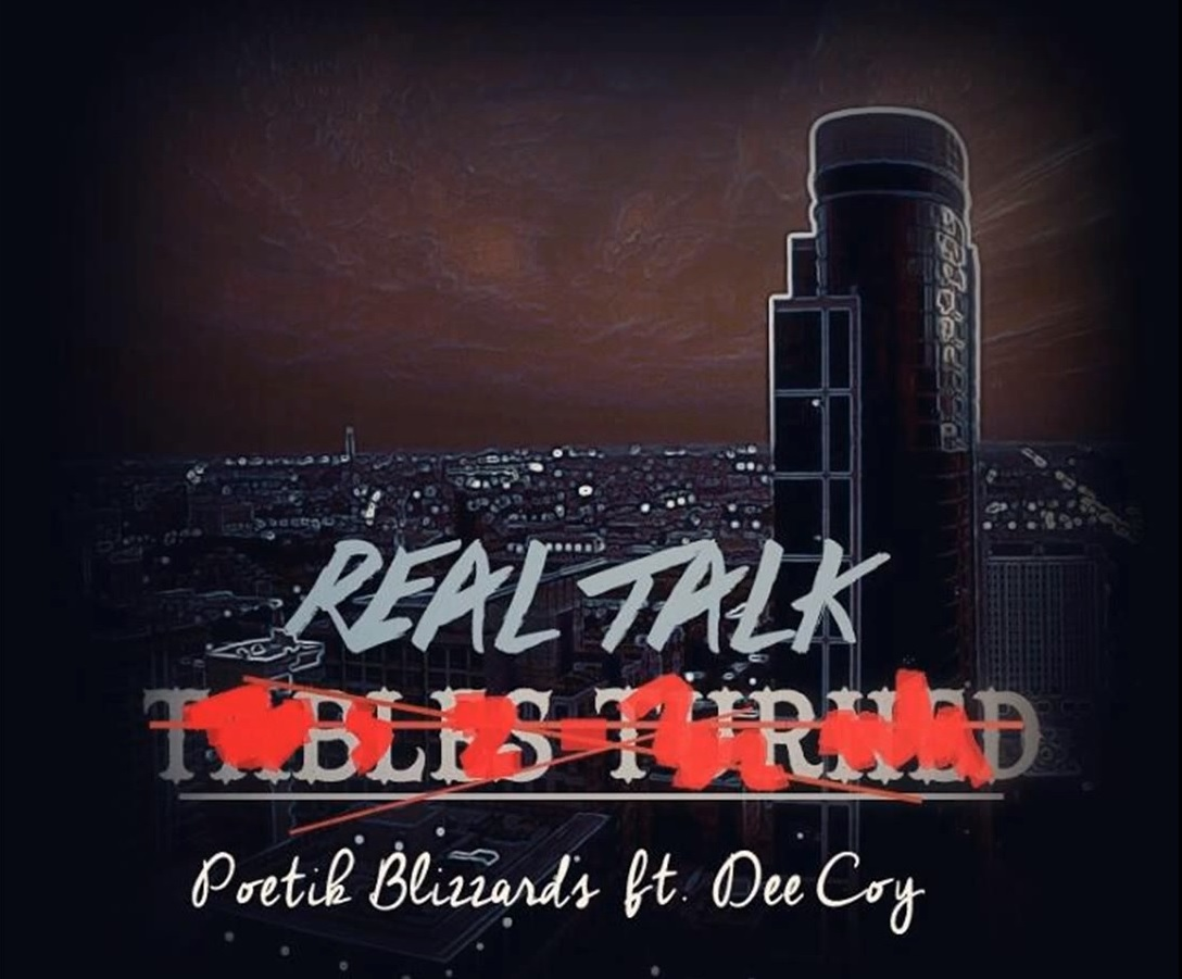 real talk poetik blizzards featuring dee coy
