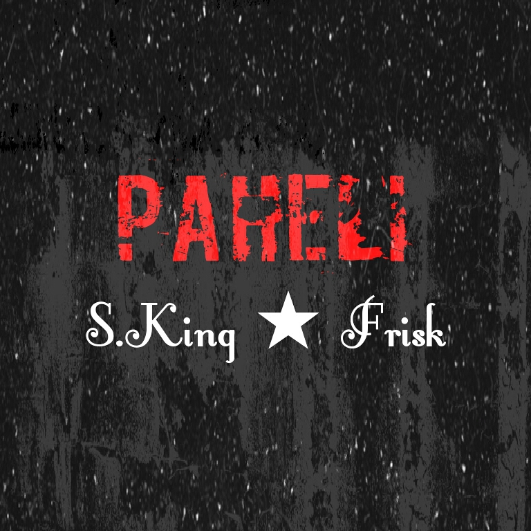 PaHeLi - S.King ft. Frisk (Music)