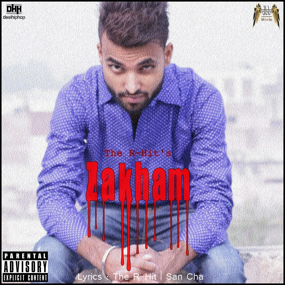 Zakham - The R-Hit Prod. Schnod Beatz