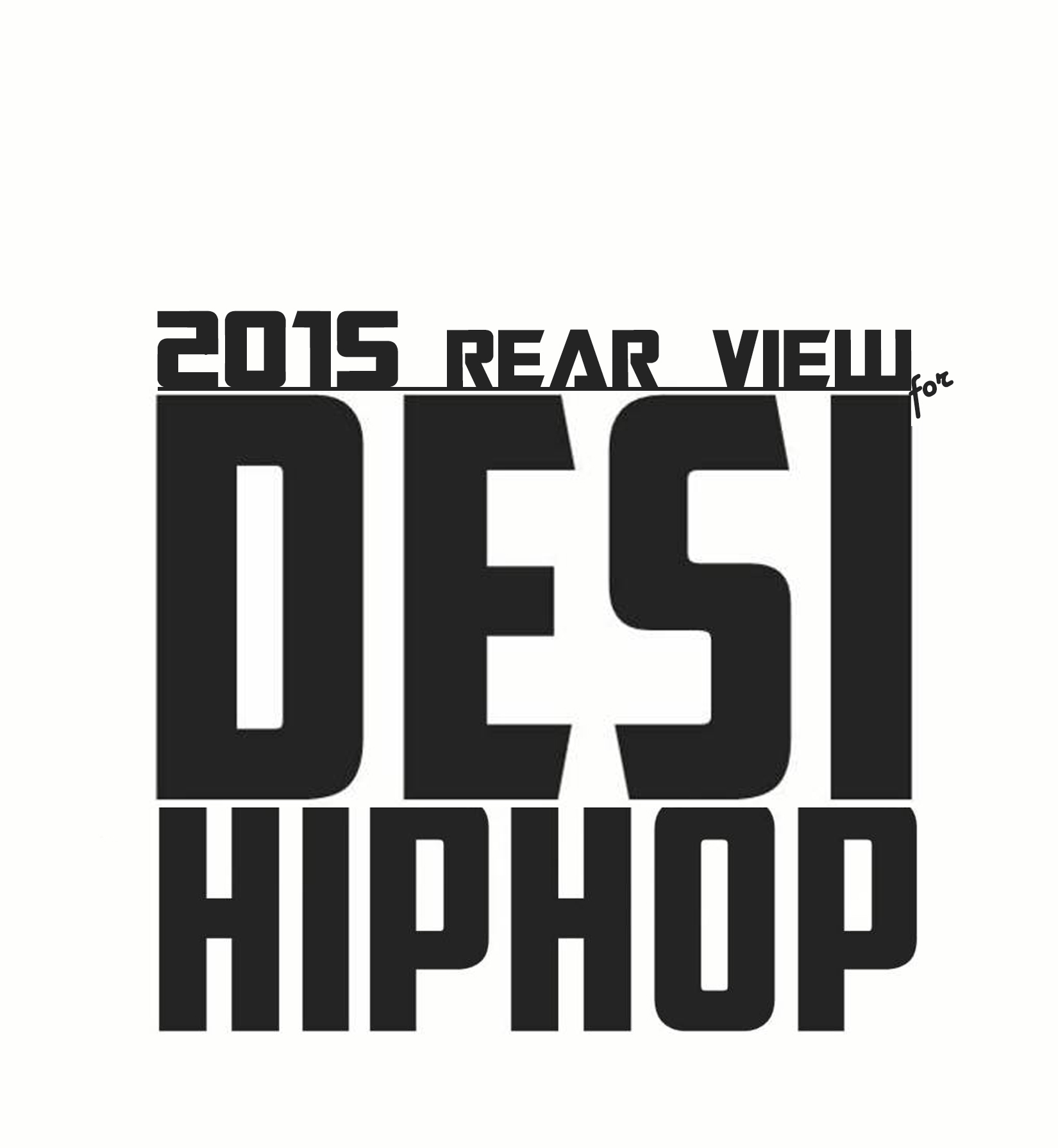 2015 in the Rear-view for Desi Hip Hop