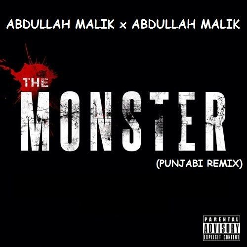 the monster punjabi remix abdullah malik rap demon