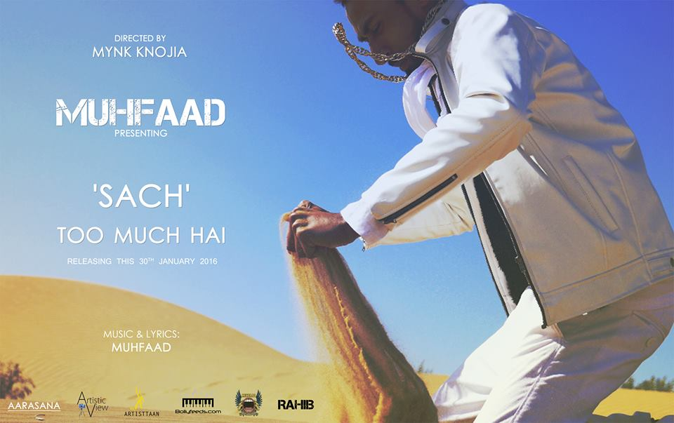 Sach too much hai - Muhfaad - Official Video - desi hip hop