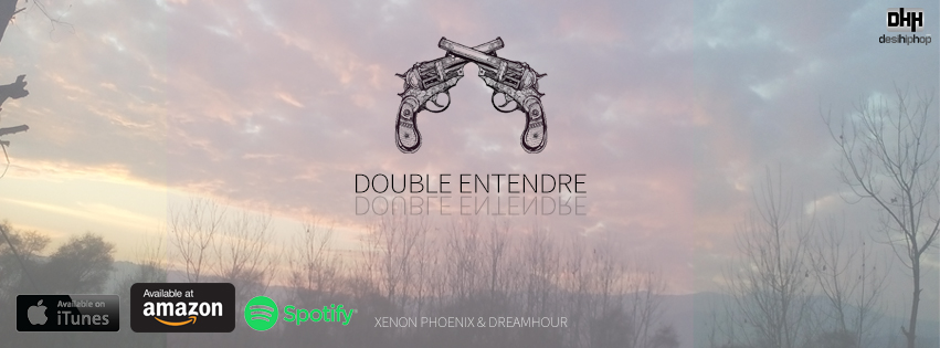 Double Entendre - Xenon Phoenix & Dreamhour Music Video OUT NOW!