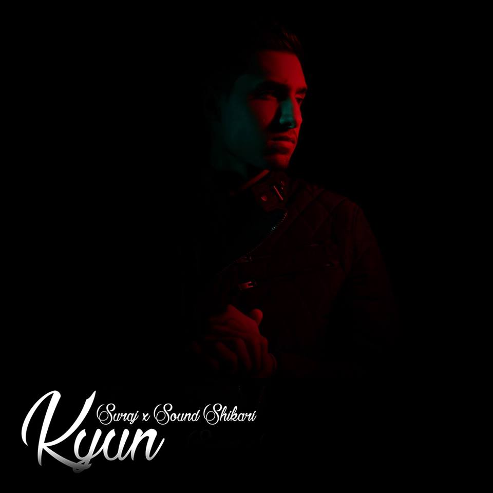 Kyun by Suraj x Sound Shikari is a mixture of Poetic Spoken Word