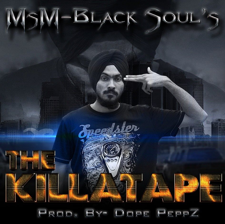 msm black soul the killa tape dope peppz