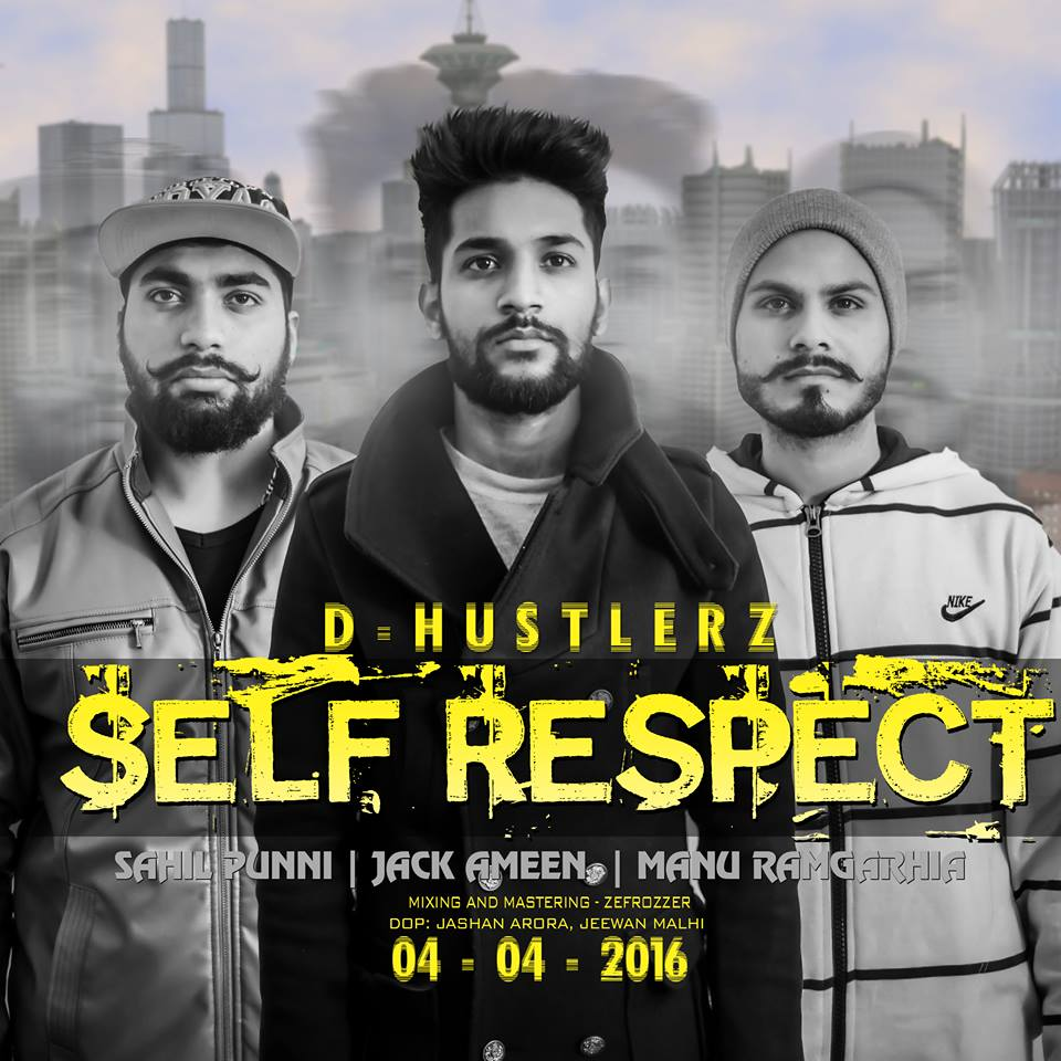 Self Respect - Manu Ramgharia, Jack Ameen ft. Sahil Punni