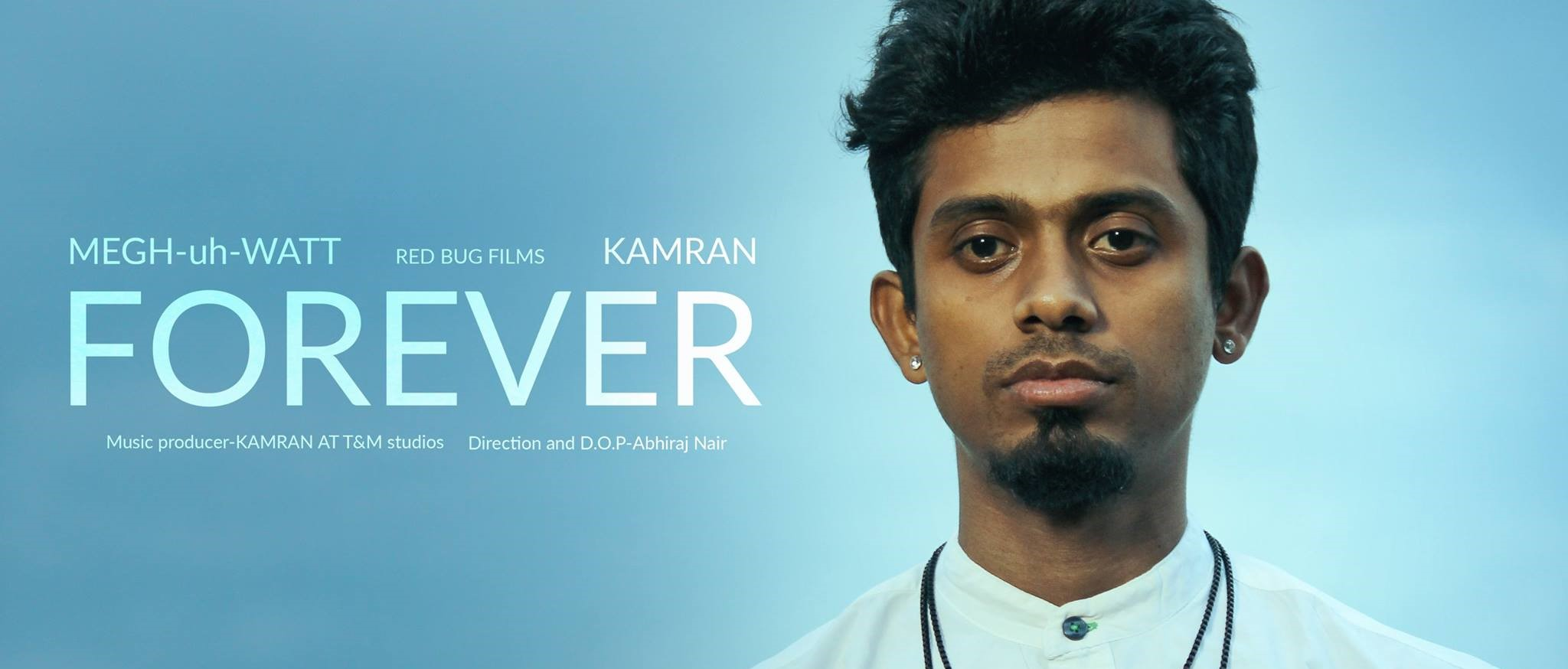 forever megh-uh-watt kamran mtv indies