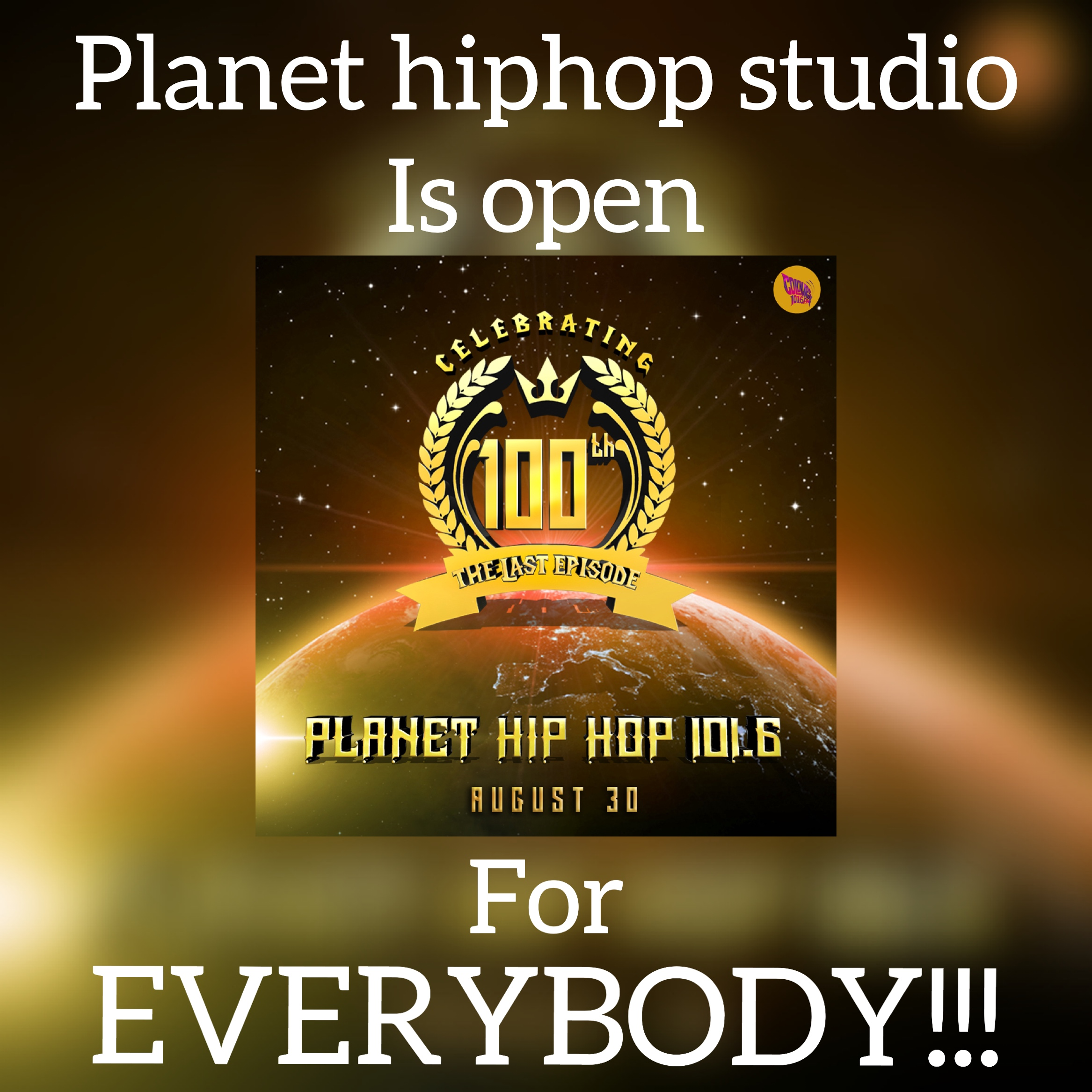 Planet hiphop studio is open for all on 30th August.