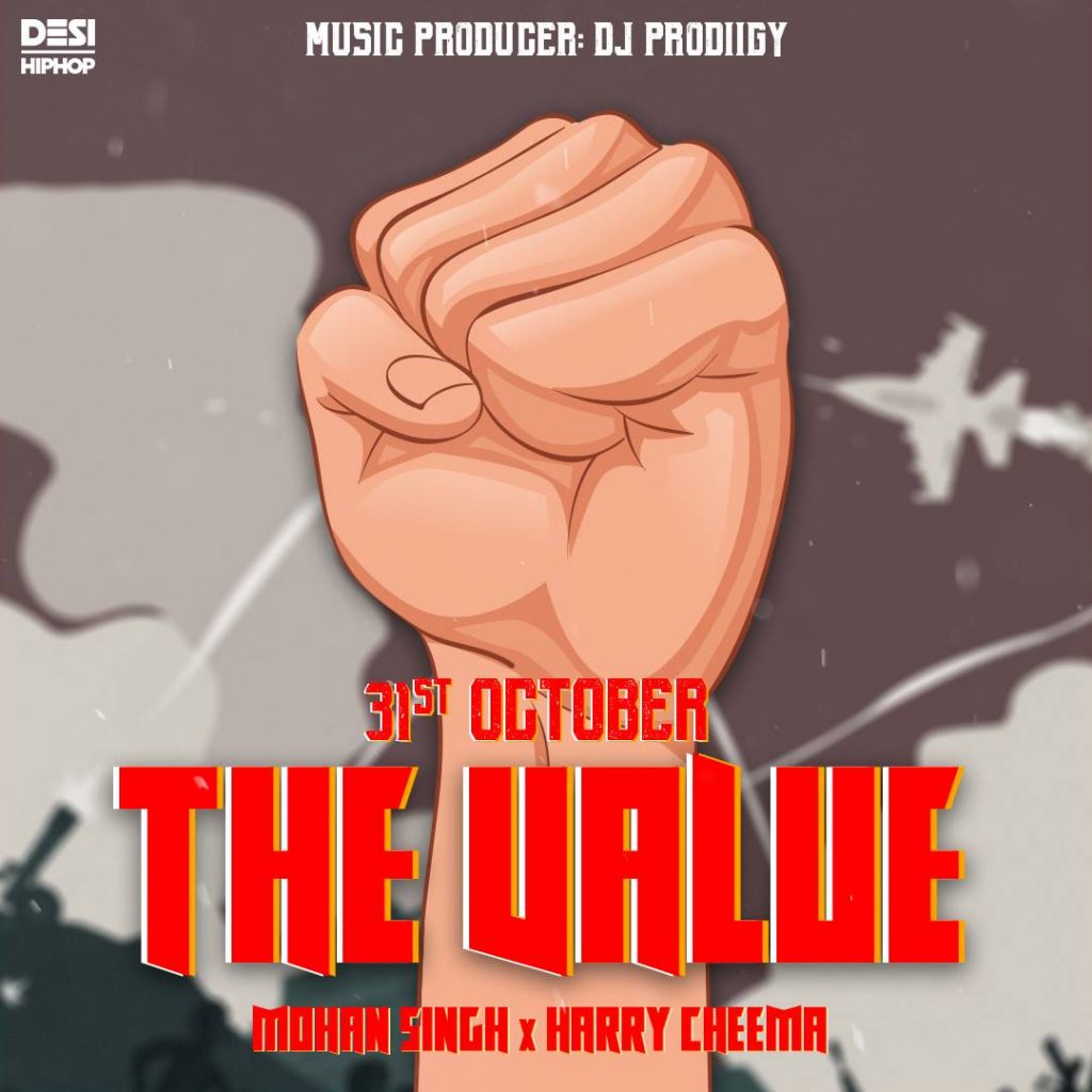 """The Value"" By DJ Prodiigy, Mohan Singh, And Harry Cheema Dropping On 31st October"