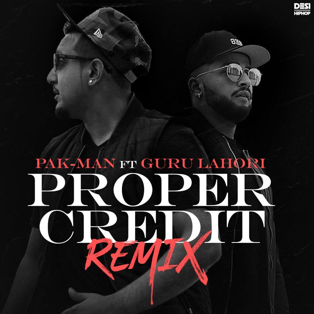 "Pak-Man Ropes In Guru Lahori For ""Proper Credit (Remix)"""