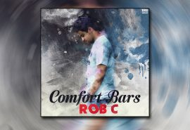 Comfort Bars – Rob C (Audio) OUT NOW!