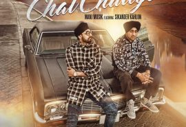 """Sikander Kahlon's """"Chal Chaliye"""" With Manj Musik Is 1 Million Views Strong Now!"""