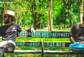 Streetfood Music Presents 'Uposonghar Noy (Infirmus)' – Album OUT NOW!