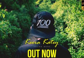 """#DHH Exclusive – Young Bone Presents """"Keera Katey"""" OUT NOW!"""