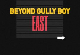 Voices Beyond 'Gully Boy' - The East (3 of 5)
