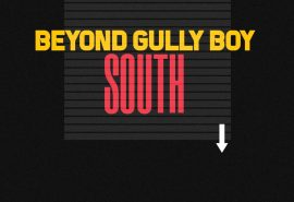 Voices Beyond Gully Boy - The South (4 of 5)